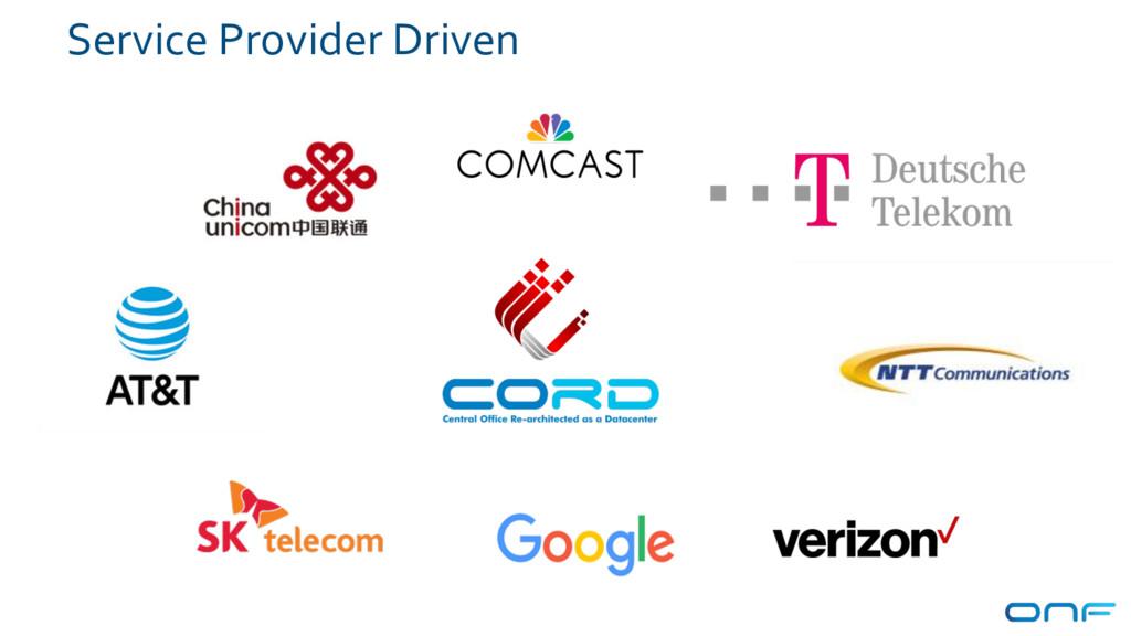 Service Provider Driven 72
