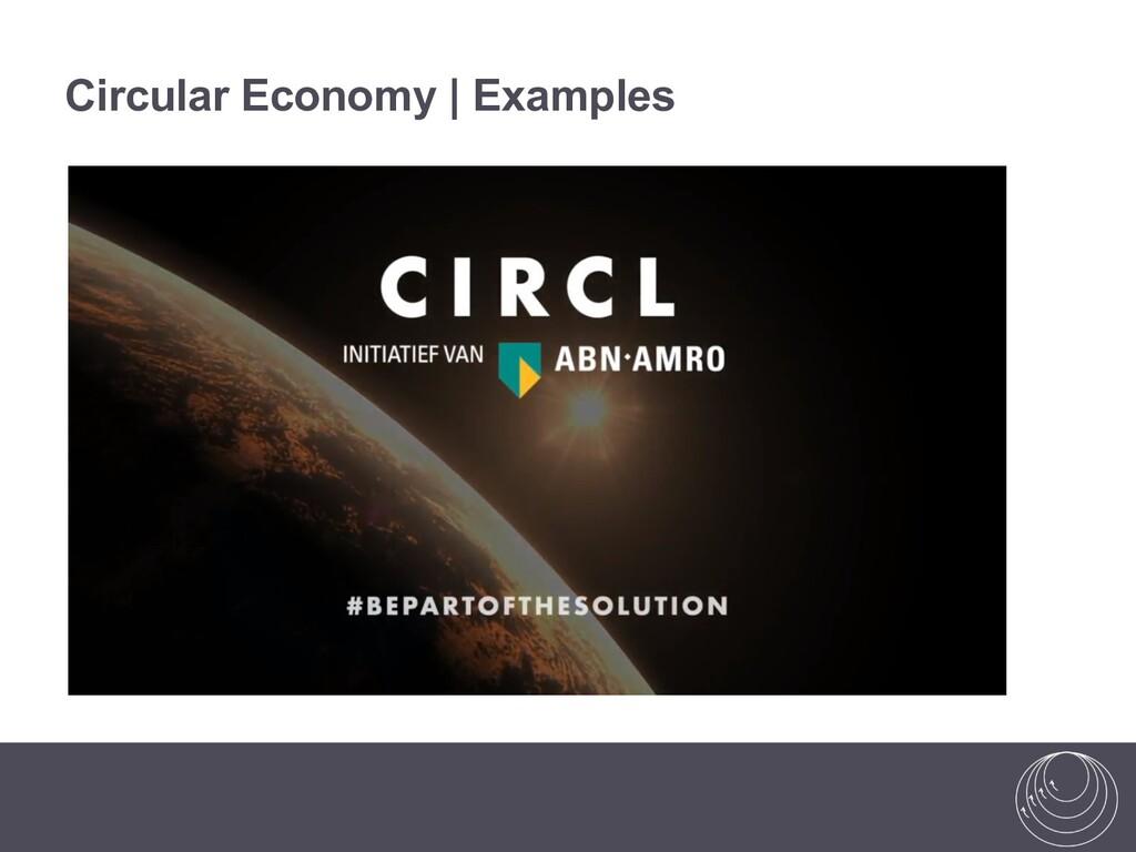 Circular Economy | Examples https://www.circle-...