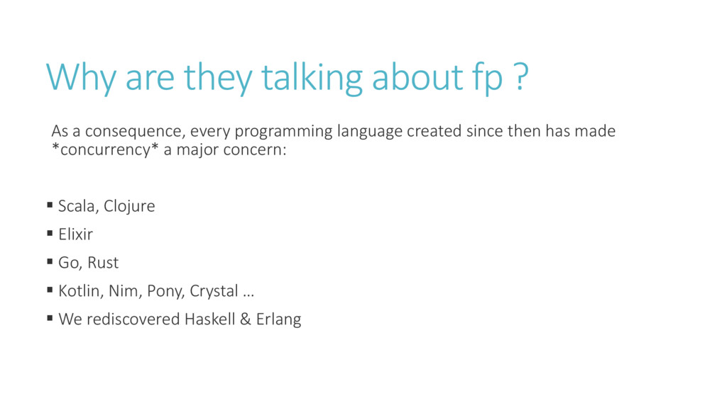 Why are they talking about fp ? As a consequenc...