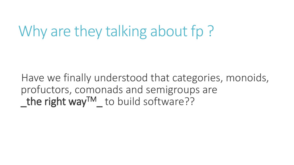 Why are they talking about fp ? Have we finally...