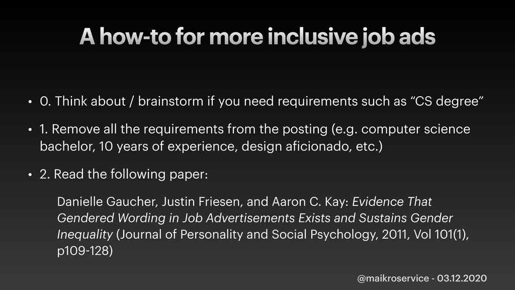 A how-to for more inclusive job ads • 0. Think ...