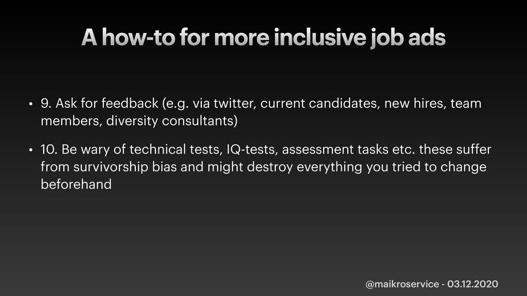 A how-to for more inclusive job ads • 9. Ask fo...