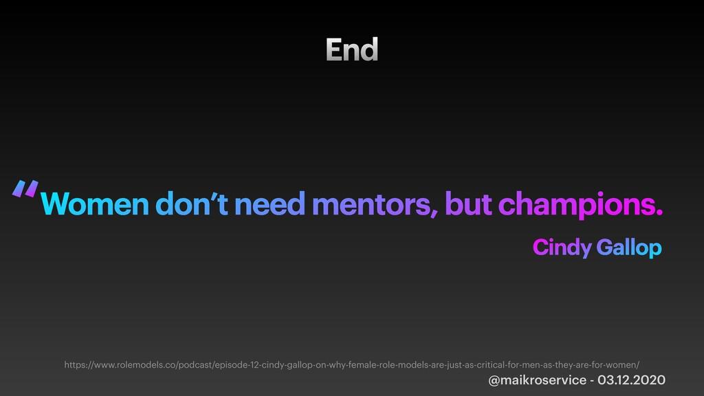 End @maikroservice - 03.12.2020 Women don't nee...