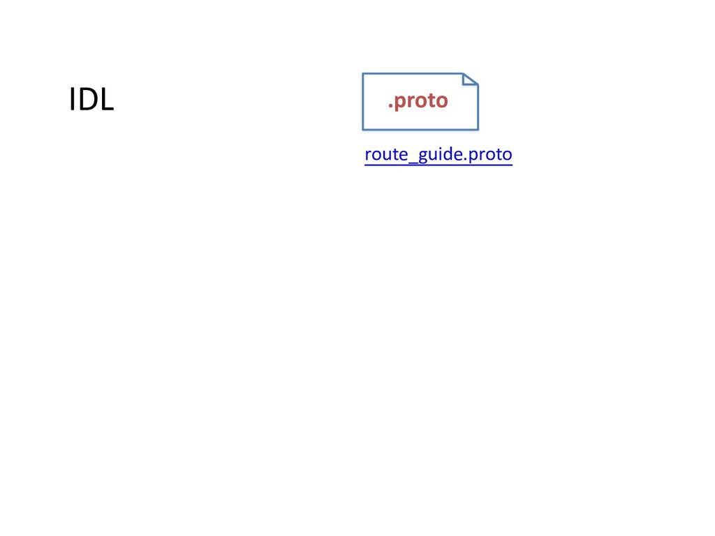 IDL .proto route_guide.proto