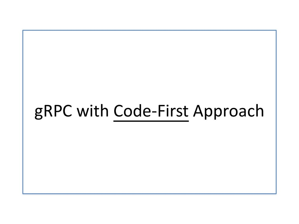 gRPC with Code-First Approach