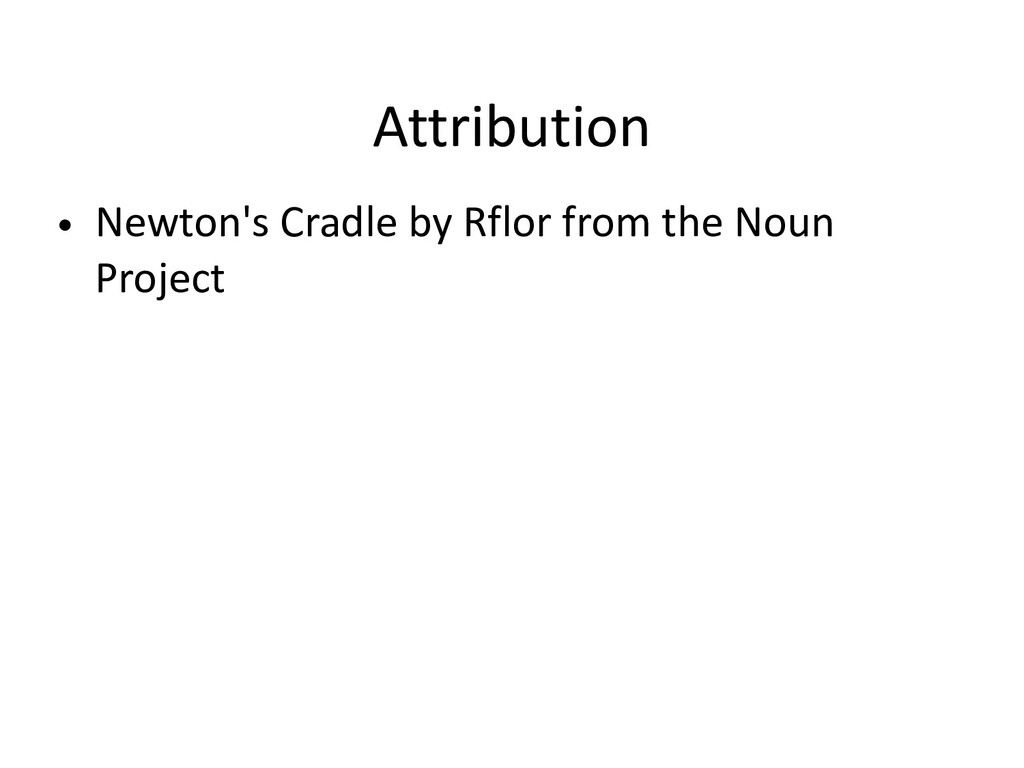 • Newton's Cradle by Rflor from the Noun Projec...