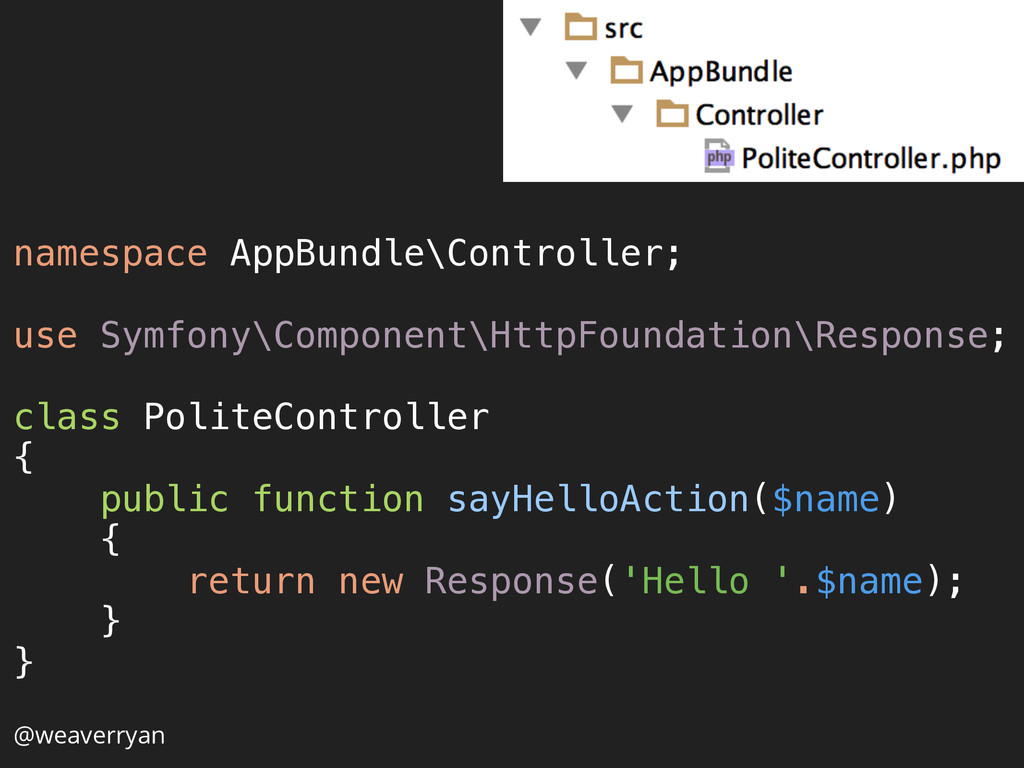 namespace AppBundle\Controller;  use Symfony\...