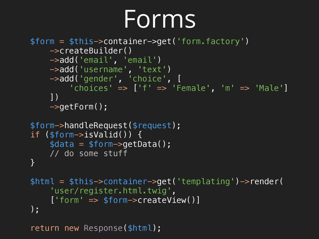 Forms $form = $this->container->get('form.facto...