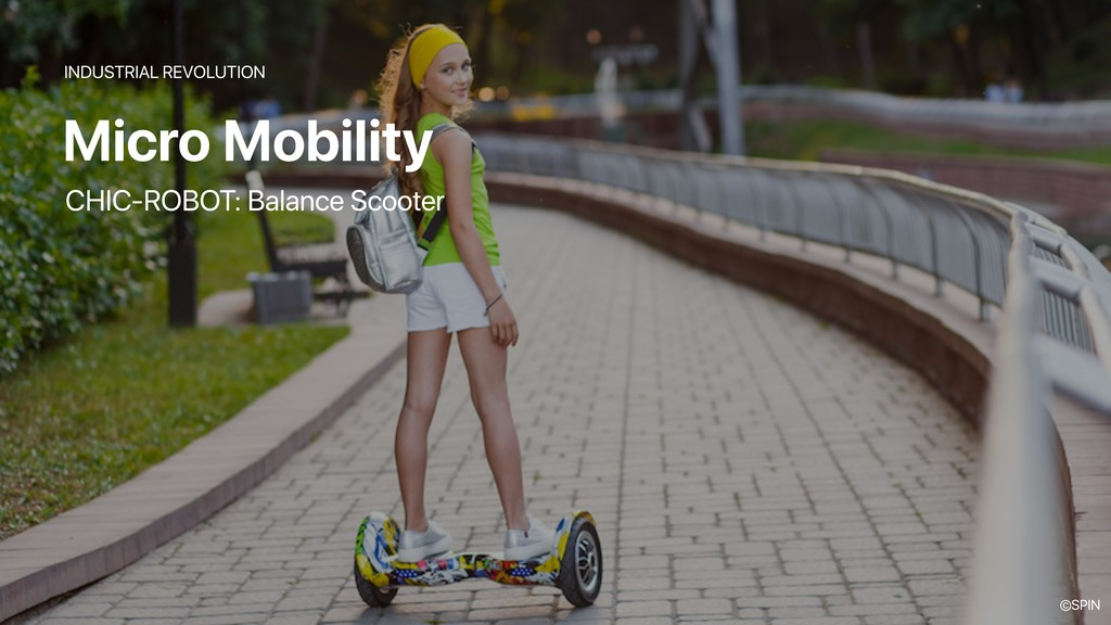 Micro Mobility INDUSTRIAL REVOLUTION CHIC-ROBOT...