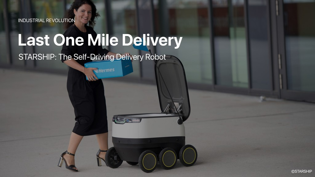 Last One Mile Delivery INDUSTRIAL REVOLUTION ST...