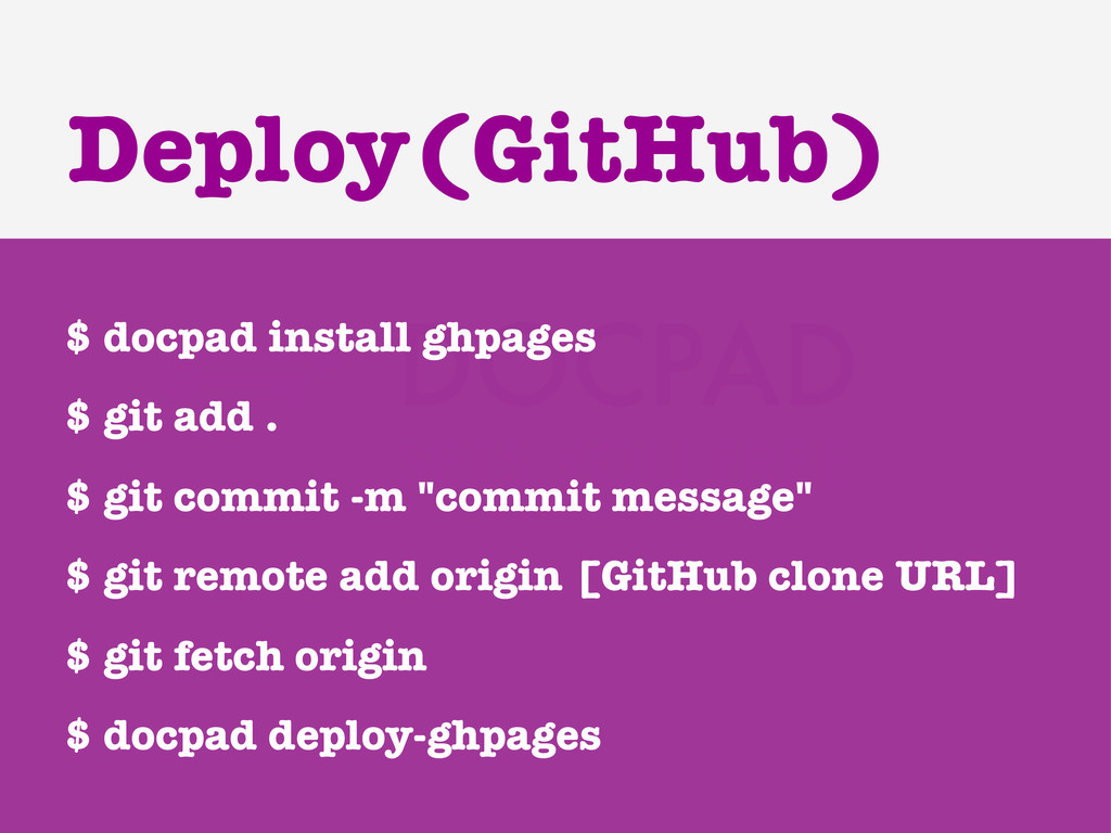 $ docpad install ghpages $ git add . $ git comm...