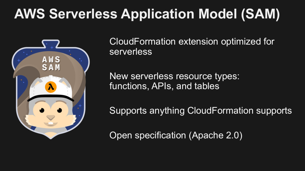 AWS Serverless Application Model (SAM) CloudFor...