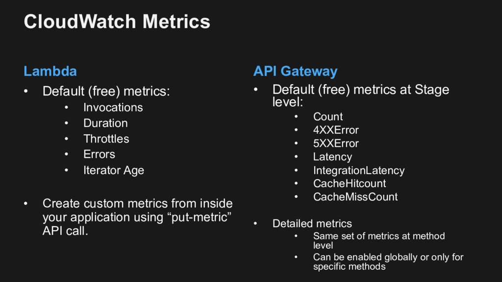 Lambda • Default (free) metrics: • Invocations ...