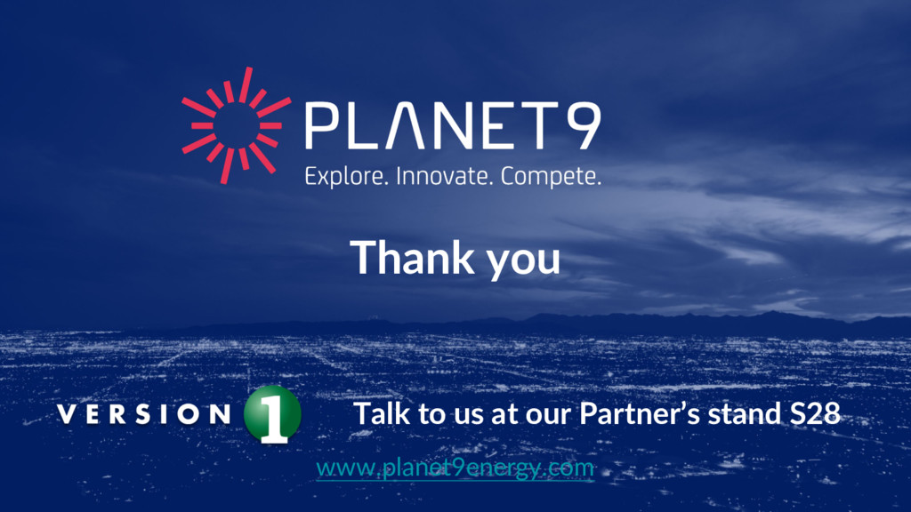 Thank you www.planet9energy.com Talk to us at o...