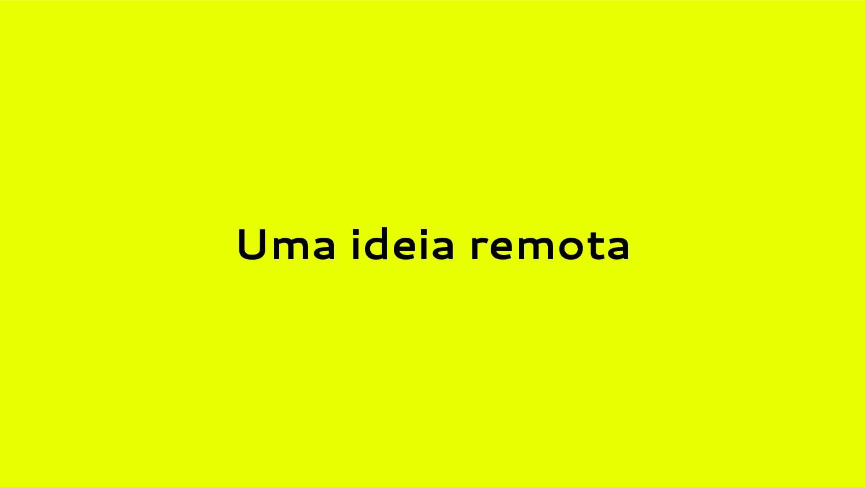 Uma ideia remota