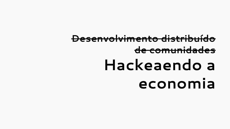 Desenvolvimento distribuído de comunidades Hack...