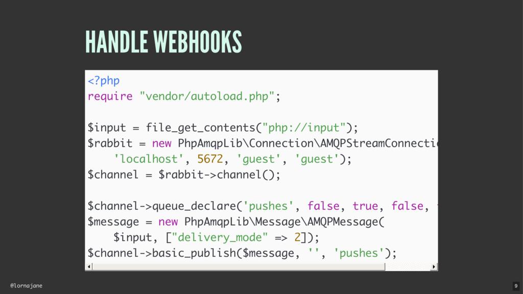 "@lornajane HANDLE WEBHOOKS <?php require ""vendo..."