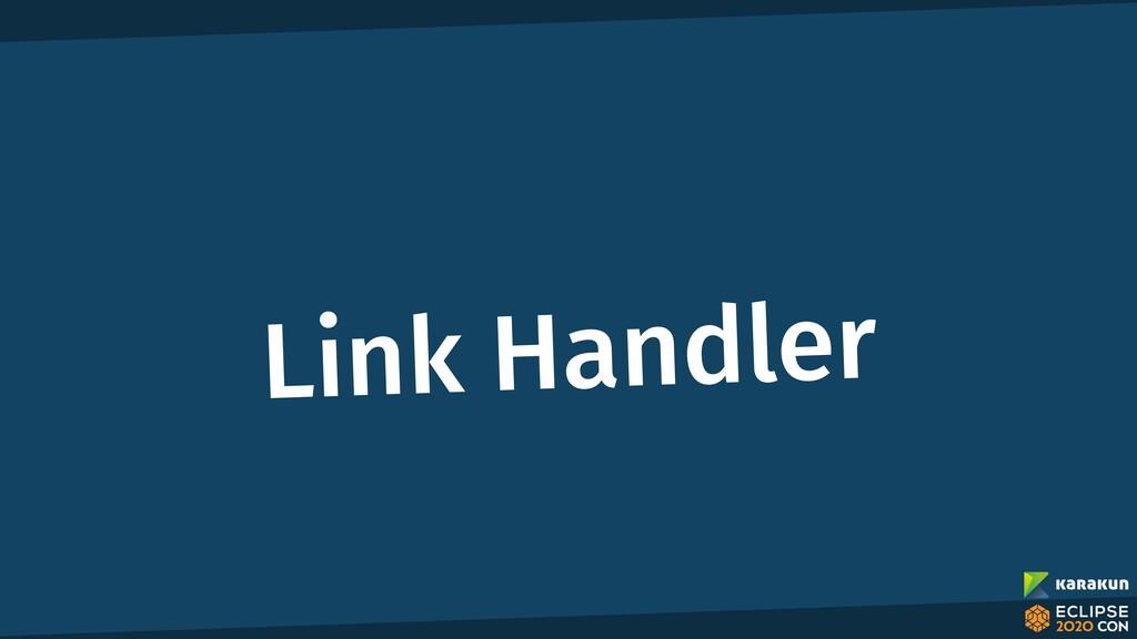 Link Handler