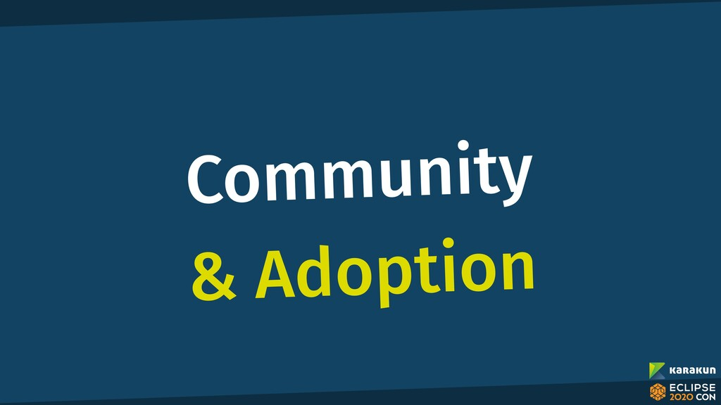 Community & Adoption