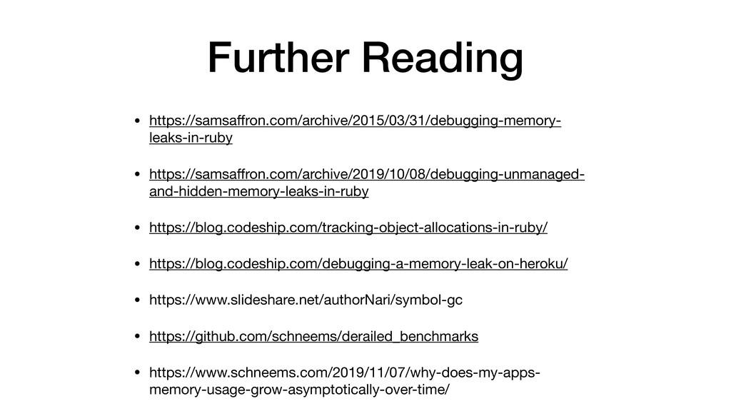 Further Reading • https://samsaffron.com/archive...