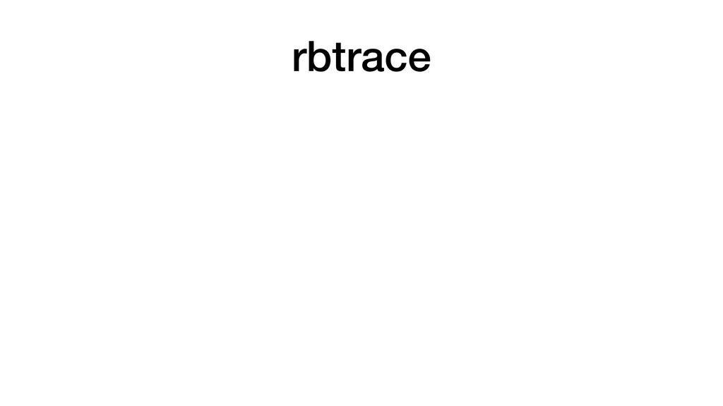 rbtrace