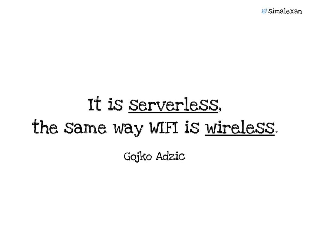 simalexan It is serverless,  the same way WIFI...