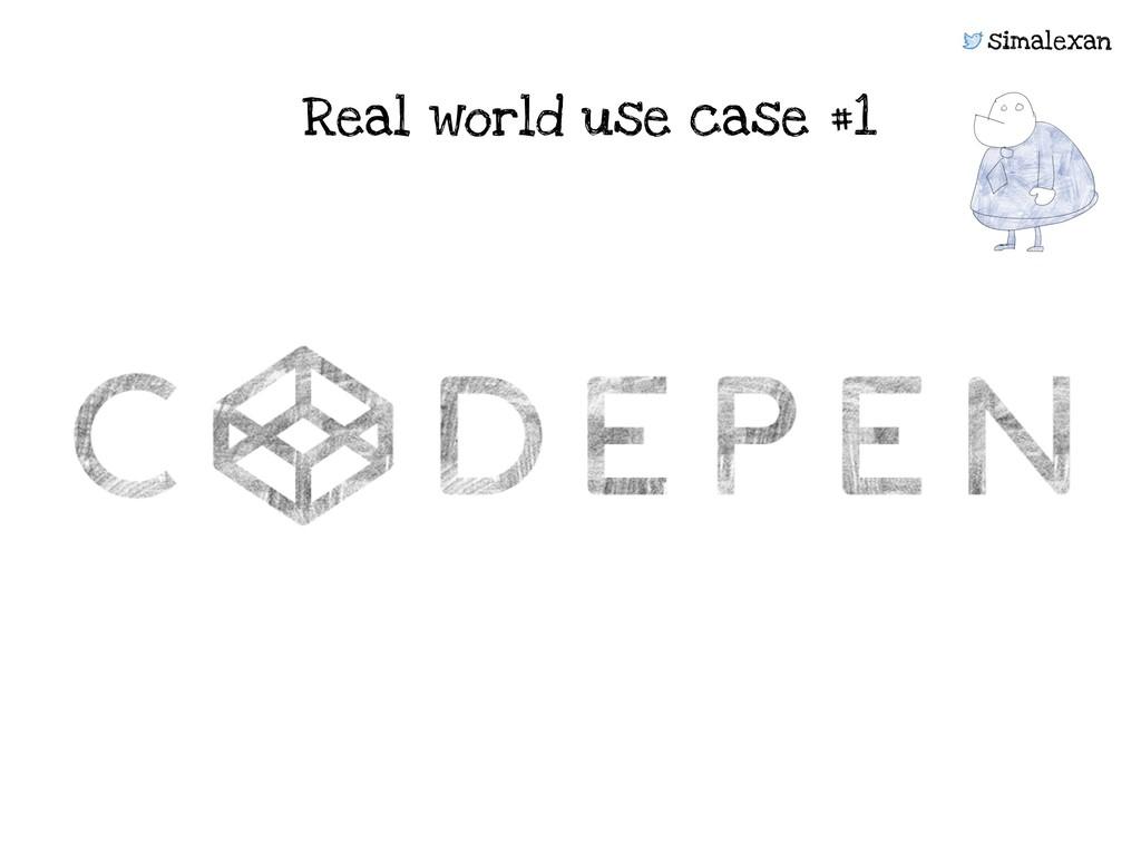simalexan Real world use case #1