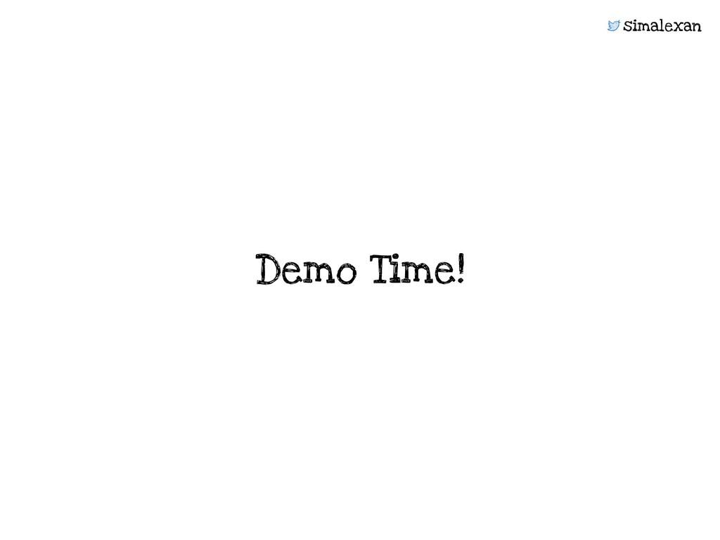 simalexan Demo Time!