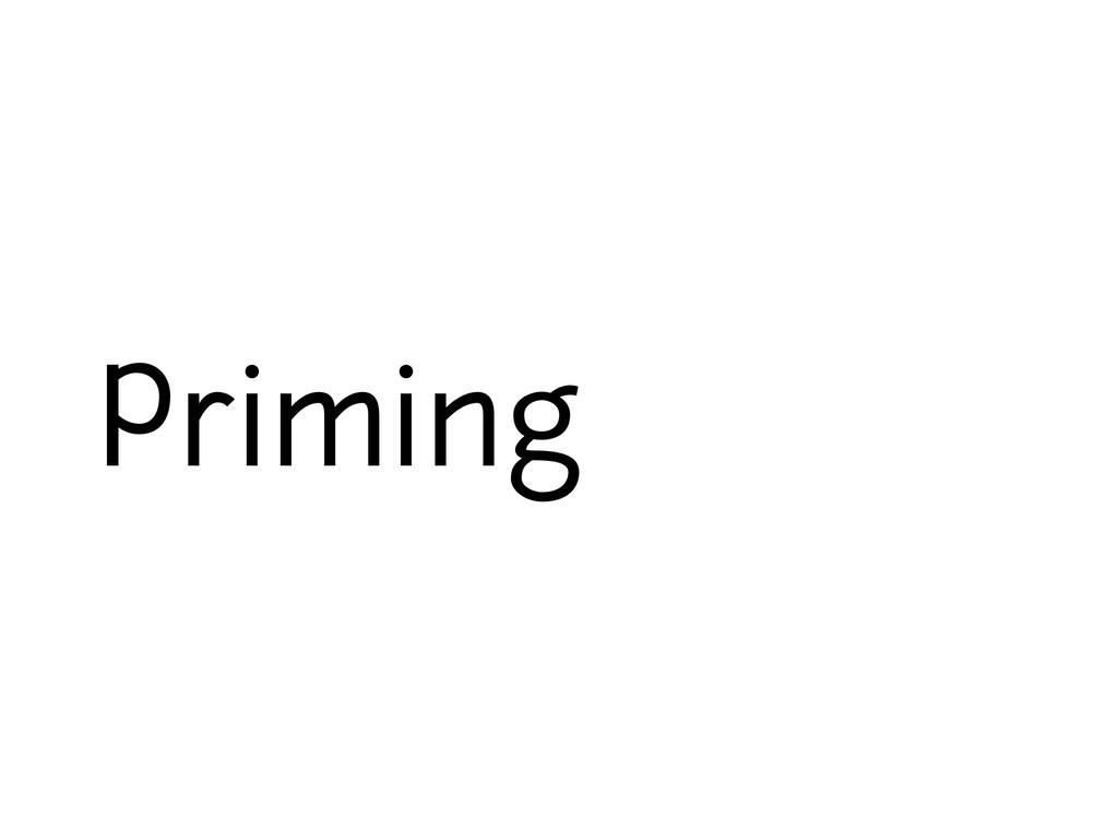Priming