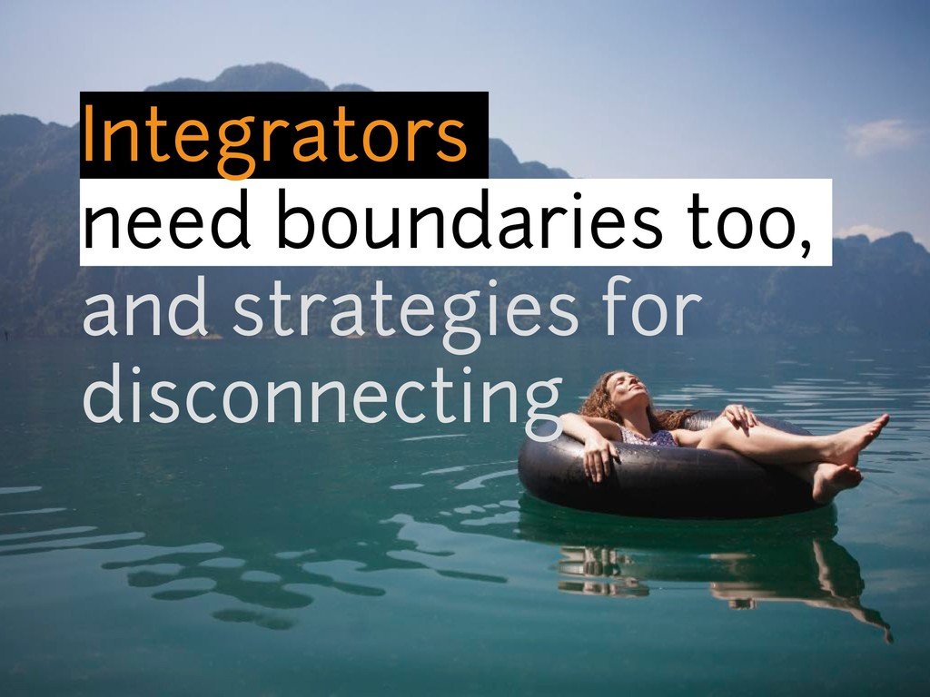 Integrators need boundaries too, and strategies...