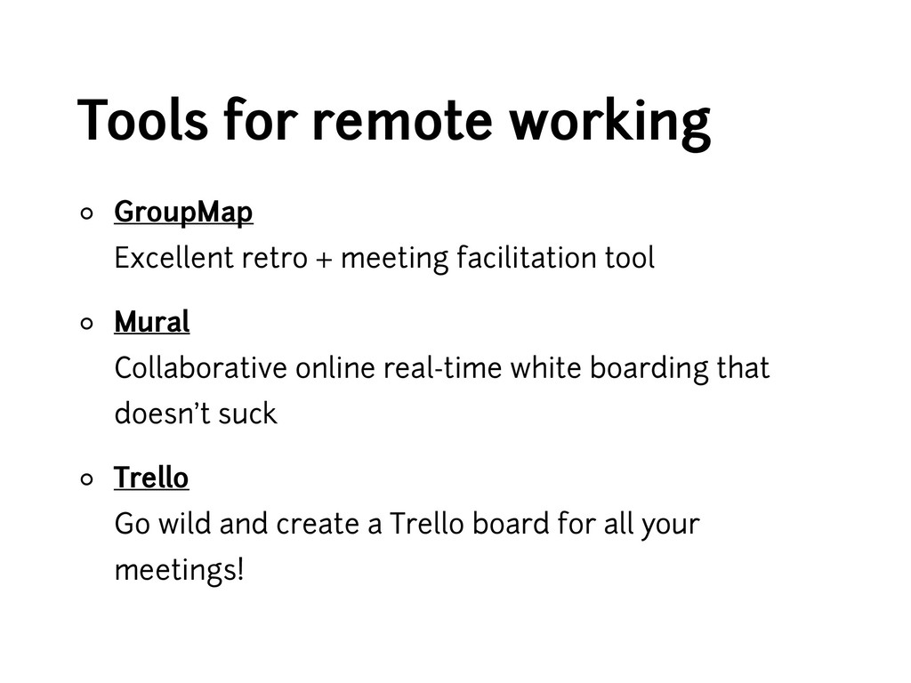 Tools for remote working ◦ GroupMap