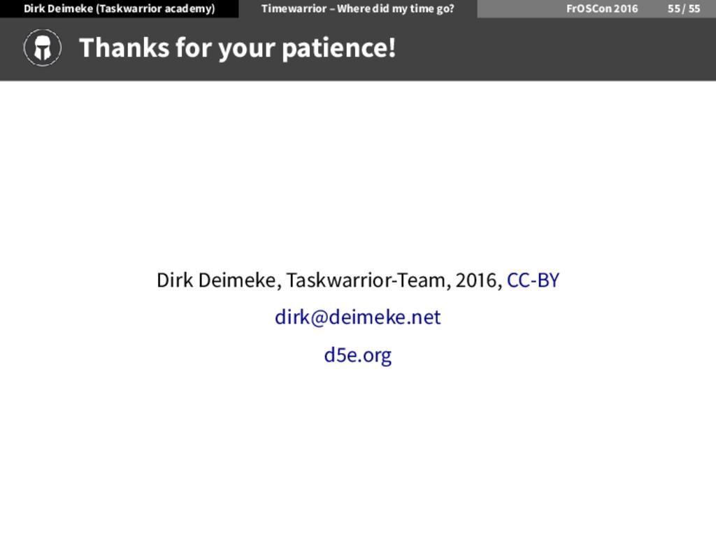 Dirk Deimeke (Taskwarrior academy) Timewarrior ...