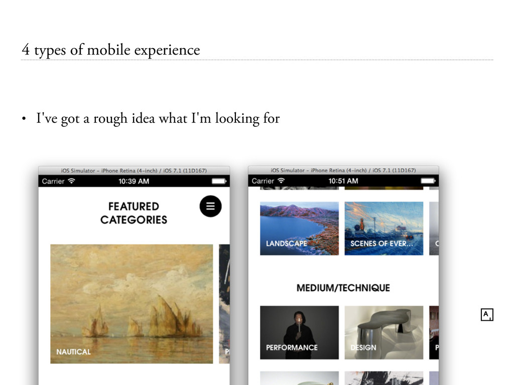 4 types of mobile experience • I've got a rough...