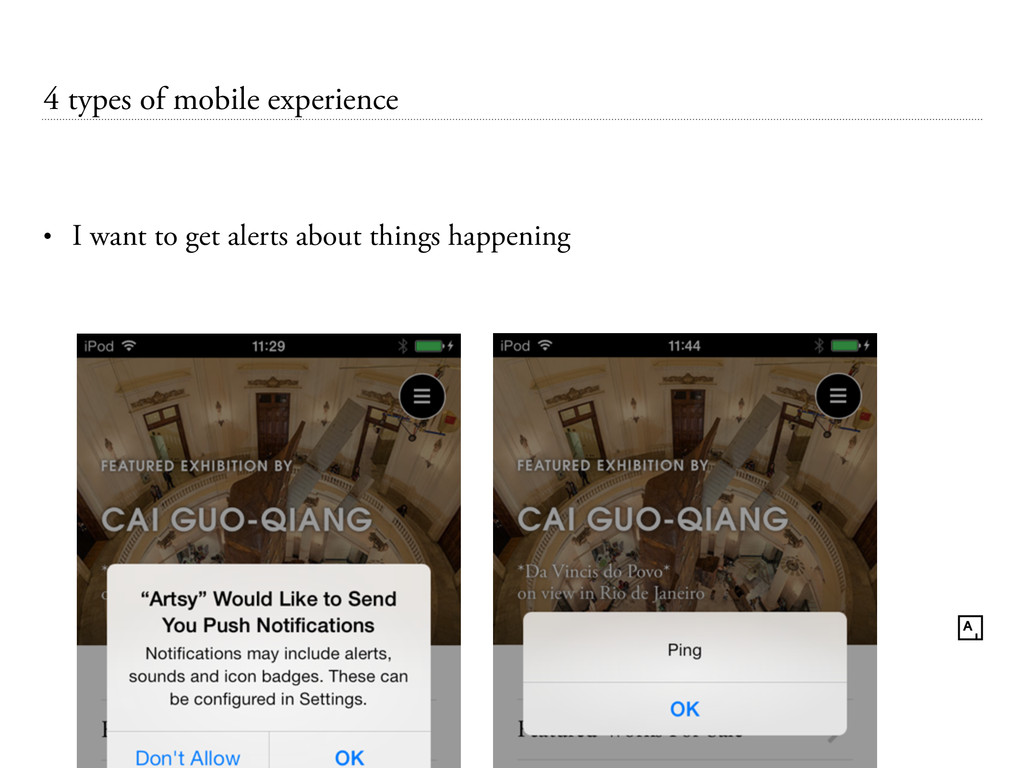 4 types of mobile experience • I want to get al...