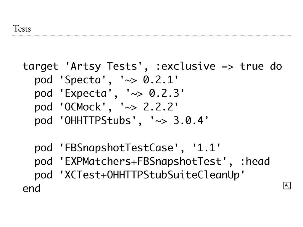 Tests target 'Artsy Tests', :exclusive => true ...