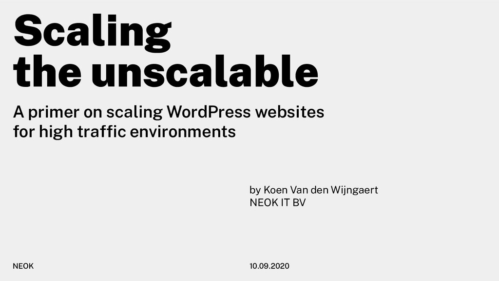 Scaling the unscalable A primer on scaling Word...