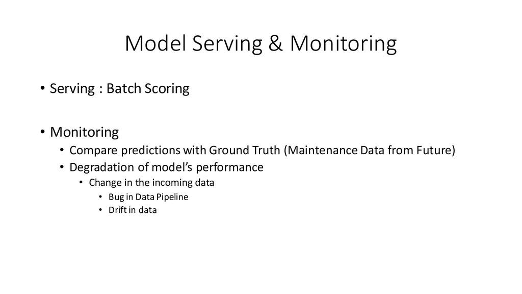 Model Serving & Monitoring • Serving : Batch Sc...