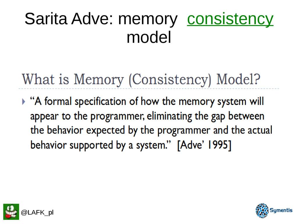 Sarita Adve: memory consistency model @LAFK_pl