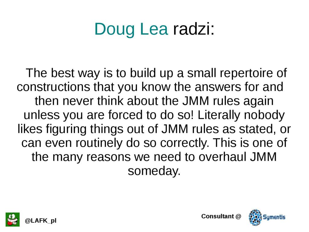 Doug Lea radzi: @LAFK_pl Consultant @ The best ...
