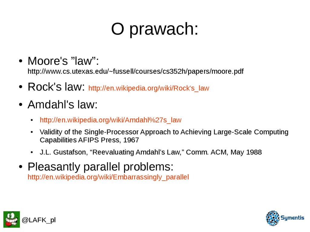 "O prawach: ● Moore's ""law"": http://www.cs.utexa..."