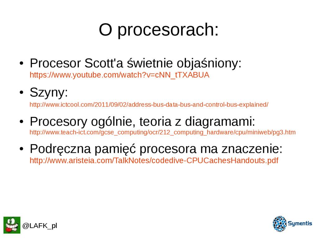 O procesorach: ● Procesor Scott'a świetnie obja...