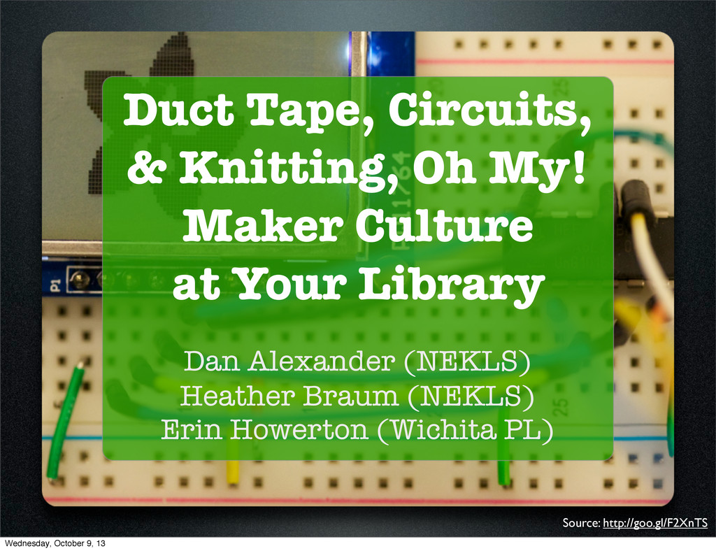 Duct Tape, Circuits, & Knitting, Oh My! Maker C...
