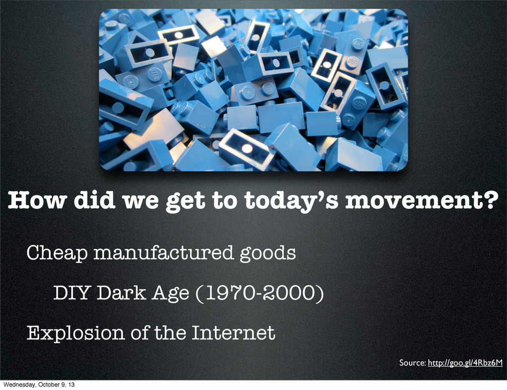 How did we get to today's movement? Cheap manuf...