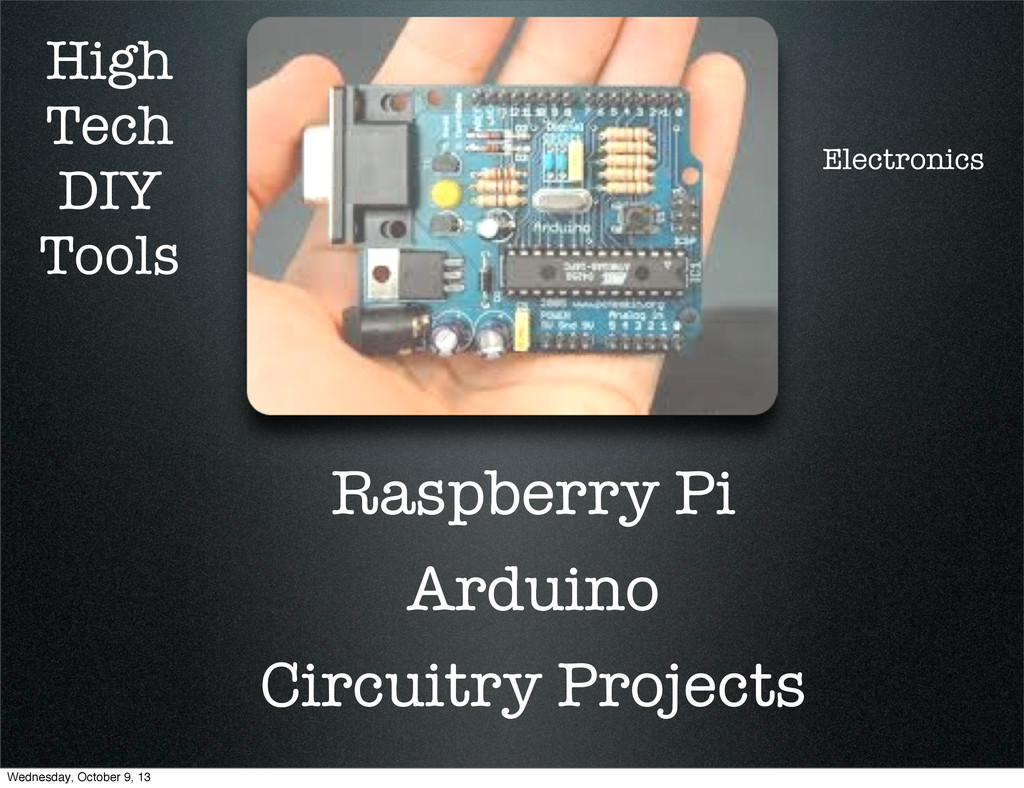 High Tech DIY Tools Raspberry Pi Arduino Circui...