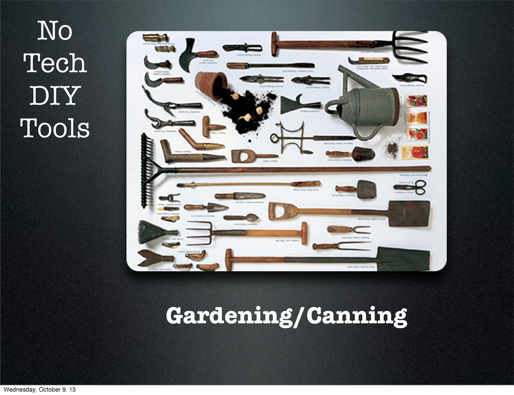 Gardening/Canning No Tech DIY Tools Wednesday, ...