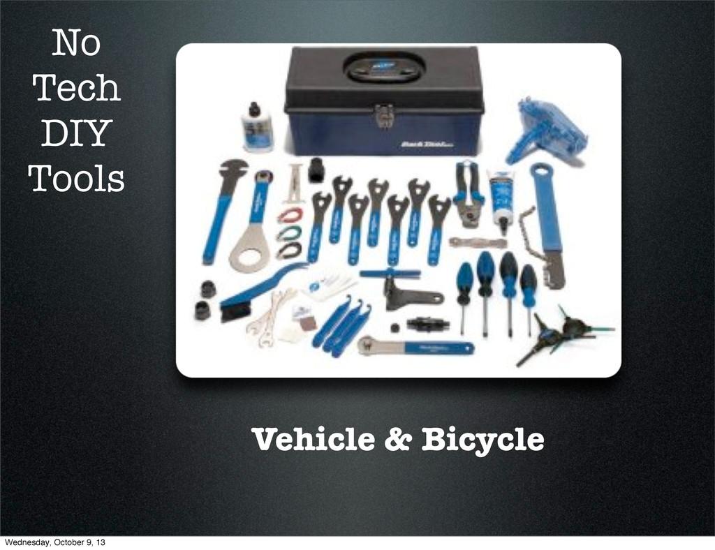 Vehicle & Bicycle No Tech DIY Tools Wednesday, ...