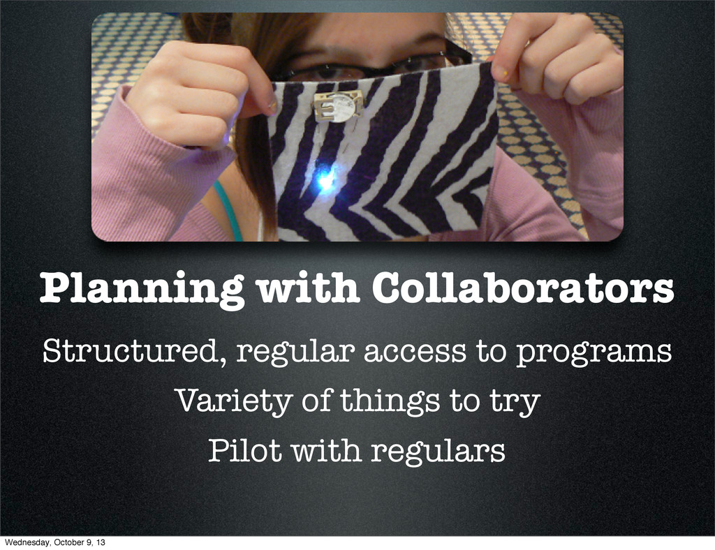 Planning with Collaborators Structured, regular...