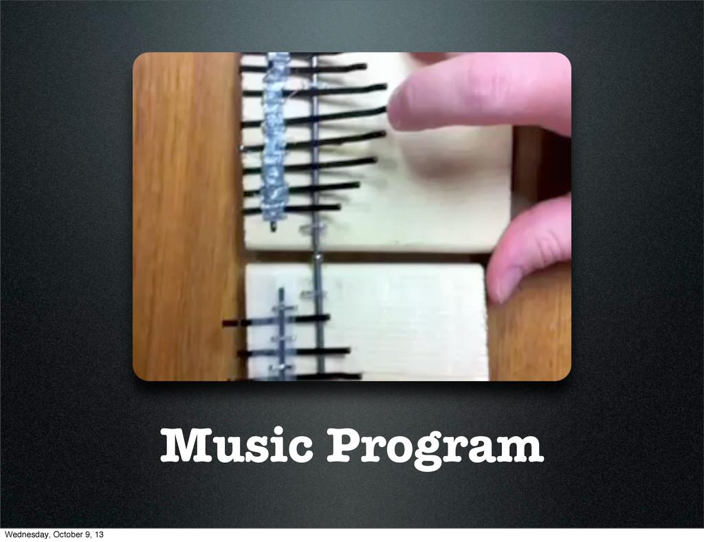 Music Program Wednesday, October 9, 13