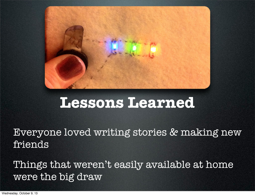 Lessons Learned Everyone loved writing stories ...
