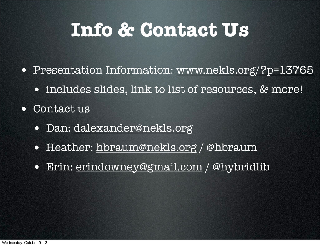 Info & Contact Us • Presentation Information: w...